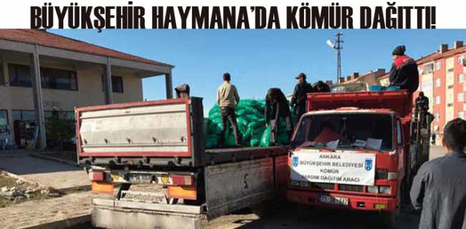 Büyükşehir Haymana'da Kömür Dağıttı…