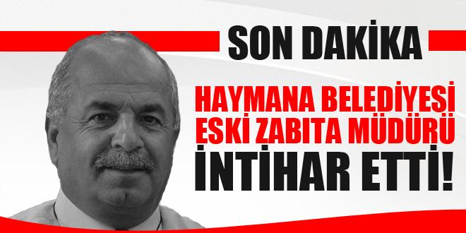 Haymana Belediyesi Eski Zabıta Müdürü İntihar Etti!
