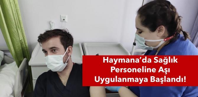 Haymana'da Sağlık Personeli Aşıya Kavuştu!